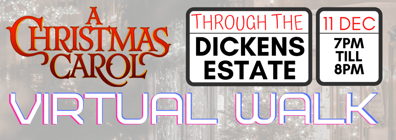 A Christmas Carol Charles Dickens Virtual Walk 2020